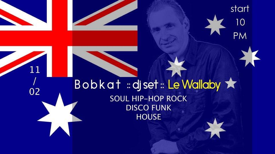 dj Bobkat mixe au Wallaby Anglet