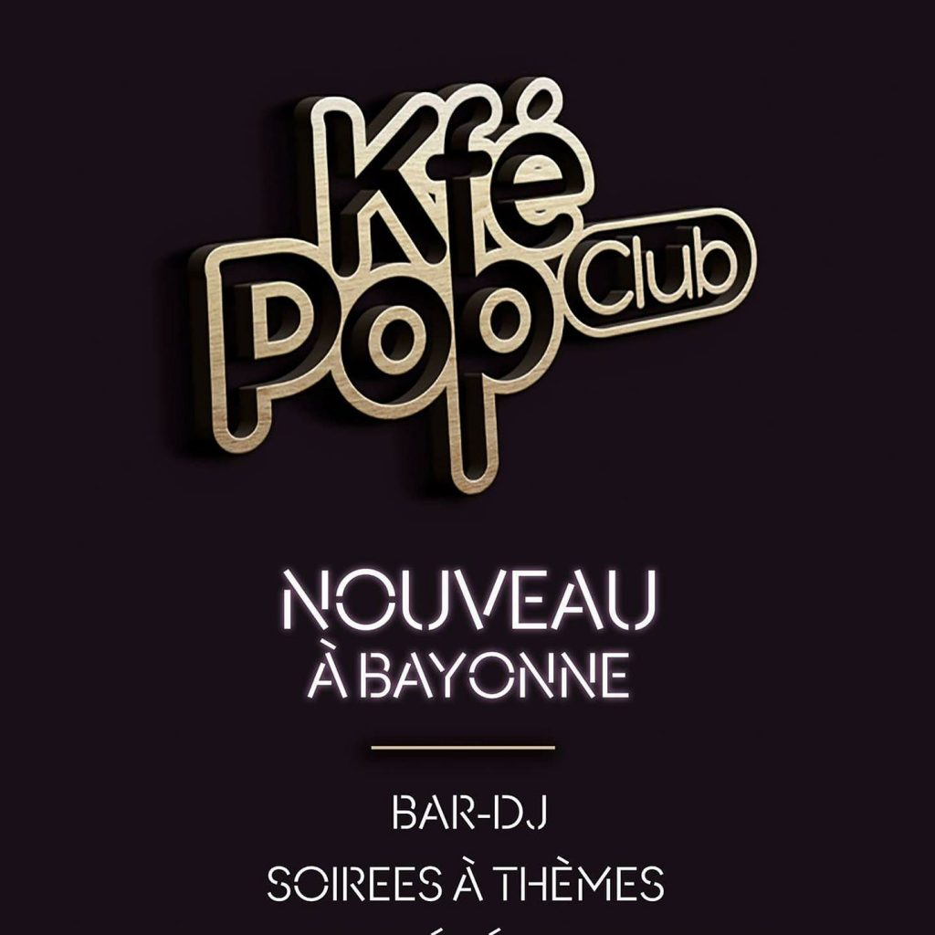kfe pop club bayonne pays basque